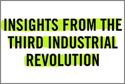 Insights from the third industrial revolution