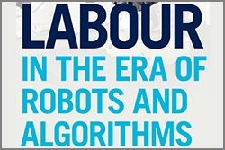 Gunderson lecture - Labour in the Era of Robots and Algorithms